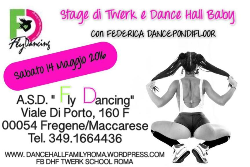 Sabato 14 Maggio Stage @Fly Dancing(Fregene)
