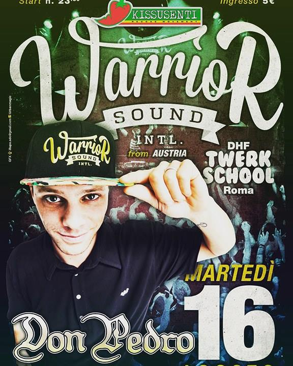 Warrior Sound + Twerk School Roma @Don Pedro (Soverato) Powered byKissusenti