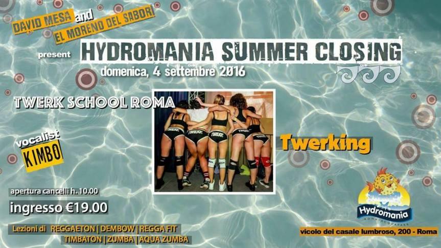 Twerk School @Hydromania Summer Closing 4 Settembre2016