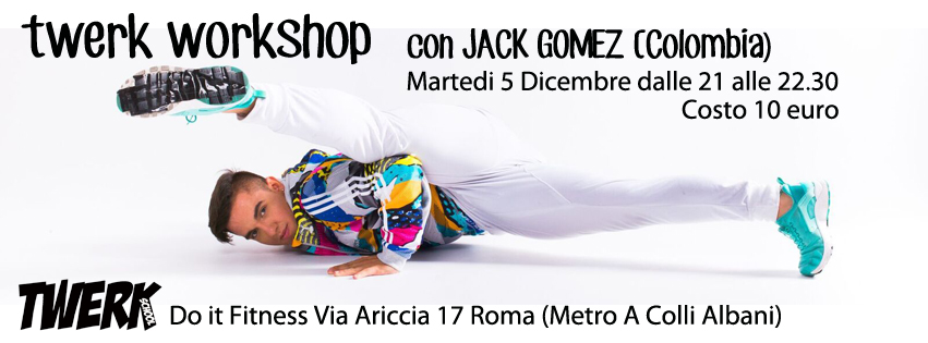 Twerk Workshop Jack Gomez (Colombia)