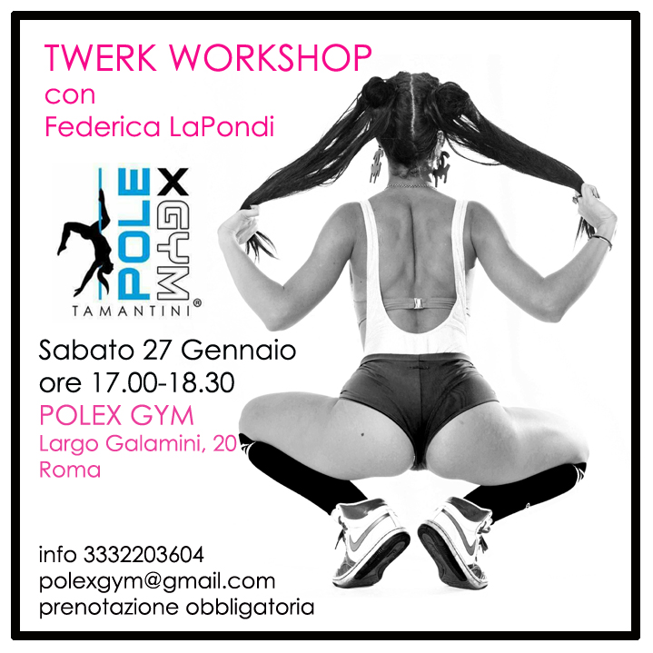 Twerk Workshop Roma PolexGym Tamantini