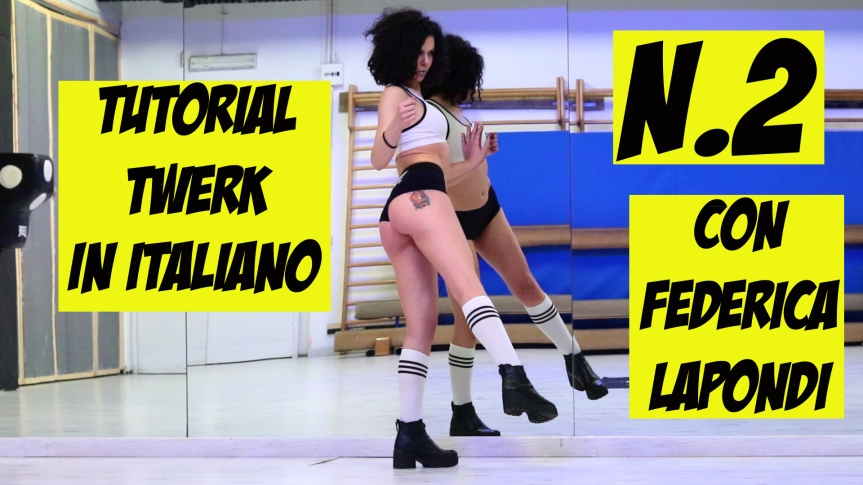 Twerk Tutorial in italiano – n.2