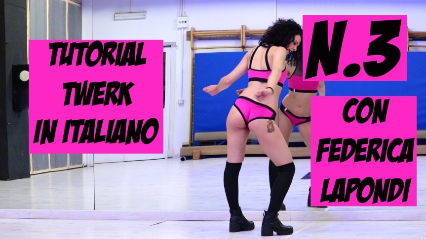 Twerk Tutorial in italiano – n.3