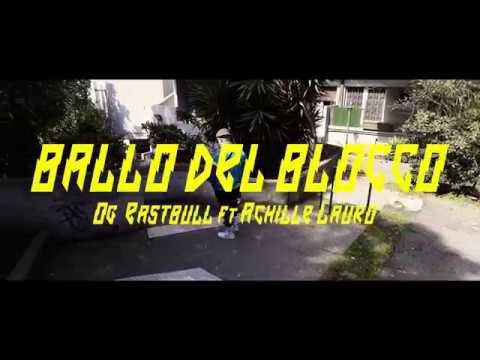 OG Eastbull – Ballo del BloccoVideoclip