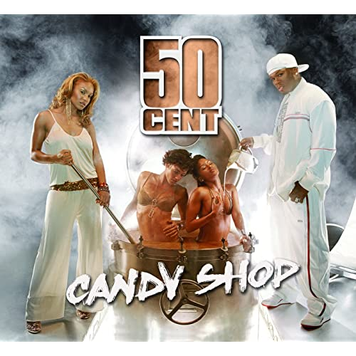 Candy Shop 50Cent