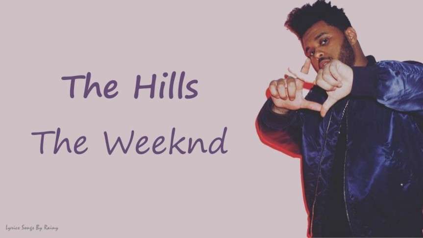 The Hills (TheWeeknd)
